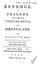 The Revenge  A Tragedy  Etc Book PDF