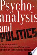 Psychoanalysis and Politics