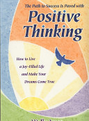 The Path to Success is Paved with Positive Thinking