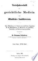 Vierteljahrsschrift für gerichtliche und öffentliche medicin