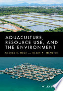 Aquaculture  Resource Use  and the Environment