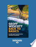 Back to Basics  Breakthrough Proposals for the Australian Environment  Large Print 16pt