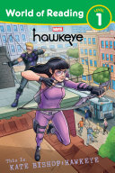 World of Reading: This is Kate Bishop: Hawkeye Book