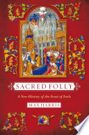 Sacred Folly Fools Usually Misunderstood As A Sacrilegious Festival