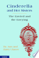 Cinderella And Her Sisters The Envied And The Envying