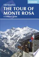 Tour of Monte Rosa A Trekker's Guide