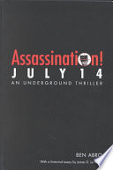 Assassination! July 14 Hatches A Brilliant Plan To