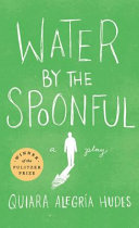 Water by the Spoonful /