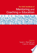 SAGE Handbook of Mentoring and Coaching in Education