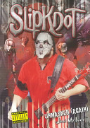 Slipknot Unmasked (Again)