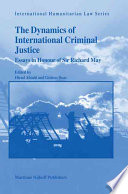 The Dynamics of International Criminal Justice