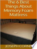 The 6 Best Things About Memory Foam Mattress