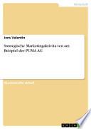 Strategische Marketingaktivitäten am Beispiel der PUMA AG