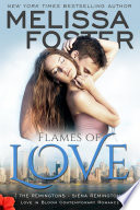 Flames of Love  Love in Bloom  The Remingtons  Contemporary Romance
