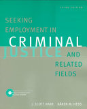 Seeking Employment in Criminal Justice and Related Fields