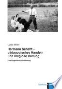Hermann Schafft - pädagogisches Handeln und religiöse Haltung