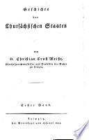 Geschichte der Chursächsischen Staaten