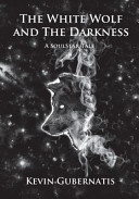 The White Wolf and the Darkness