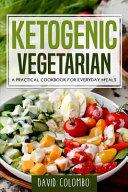 Ketogenic Vegetarian