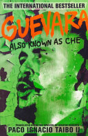 Guevara  Also Known as Che
