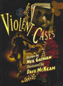 Violent Cases : a childhood encounter begin to merge with...
