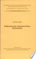 Hofjuristen der römischen Kaiser bis Justinian