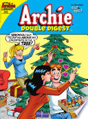 "Archie Double Digest #246 : jingles returns to riverdale in ""the..."