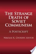 The Strange Death of Soviet Communism Book PDF