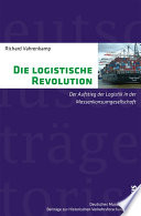 Die logistische Revolution