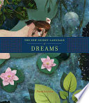 The New Secret Language of Dreams Of Dreams Has Guided Dreamers For