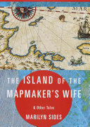 The island of the mapmaker s wife   other tales