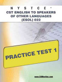 Nystce Cst English to Speakers of Other Languages  ESOL  022 Practice Test 1