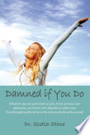 Damned If You Do : ...