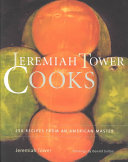 Jeremiah Tower Cooks