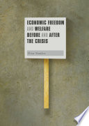 Economic Freedom And Welfare Before And After The Crisis : since 1970, and considers the question of whether...