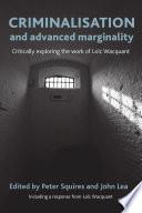 Criminalisation and advanced marginality