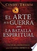El Arte de la Guerra Para la Batalla Espiritual   The Art of War for Spiritual Battle