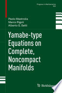 Yamabe type Equations on Complete  Noncompact Manifolds
