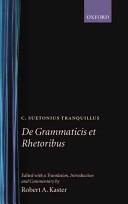 C Suetonius Tranquillus De Grammaticis Et Rhetoribus