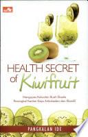 Health Secret of Kiwifruit