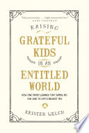 "Raising Grateful Kids In An Entitled World : get it for me!"" when you hear..."
