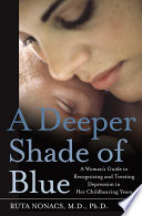 A Deeper Shade Of Blue : depression, written specifically for pregnant women or...