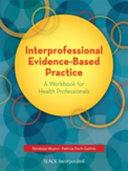 Interprofessional Evidence-based Practice
