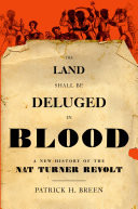 The Land Shall Be Deluged in Blood