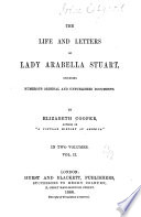 The Life and Letters of Lady Arabella Stuart