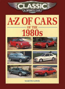 A Z Of Cars Of The 1980s