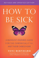 How To Be Sick Second Edition