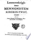Lammerenkrijgh  anders  mennonisten kercken twist  verhandelt door Vlaams mennonist  een remonstrant  Waterlandts broeder  en een collegiant