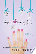 There s Cake in My Future