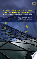Restructuring Work and Employment in Europe
